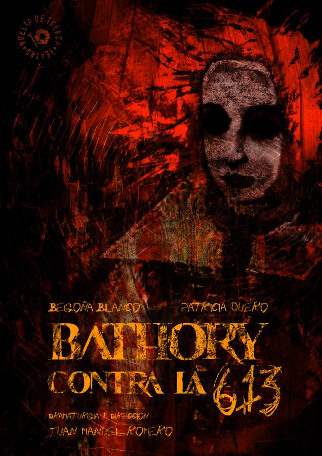 Báthory contra la 613 (2008-2012)